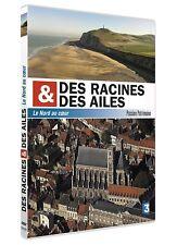 DES RACINES & DES AILES - LE NORD AU COEUR [DVD] - NEUF