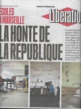 LIBERATION n°10792 02/02/2016  Ecoles de Marseille: la honte/ Virus Zika/ Solère