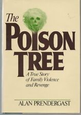 Poison Tree: A True Story of Family Violence and R