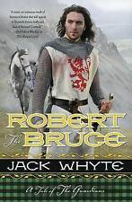 ROBERT THE BRUCE - Jack Whyte (Hardcover, 2013, Free Postage)