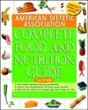 American Dietetic Association Complete Food and Nutrition Guide (2nd Edition) b
