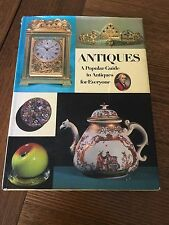 ANTIQUES - A Popular Guide to Antiques for Everyone - Octopus Books - 1973