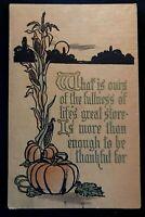 Antique~Arts & Crafts ~Thanksgiving Postcard~Poem~Corn Stalk Pumpkin~s994