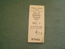 1927 BIRTHDAY FESTIVAL TOCH H INTERNATIONAL ROYAL ALBERT HALL TICKET