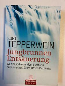 Buch: Jungbrunnen Entsäuerung von Kurt Tepperwein - gebrauchter guter Zustand