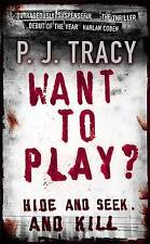 Want to Play?, P. J. Tracy | Paperback Book | Good | 9780141011325