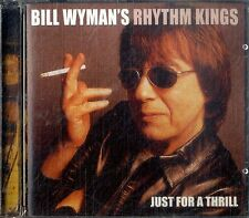 BILL WYMAN'S RHYTHM KINGS Just for a Thrill CD NEW Sigillato