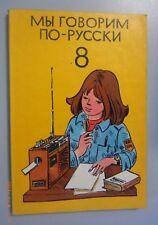 Wir sprechen russisch 8. Klasse, DDR-Lehrbuch, Volk u. Wissen Berlin 1987