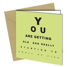 #675 BIRTHDAY FATHERS DAY GREETING CARD Eye Test Smell P*ss Funny Joke Rude 6x6