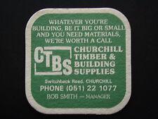 CTBS CHURCHILL TIMBER & BUILDING SUPPLIES SWITCHBACK RD 051 221077 COASTER