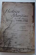 Histoire Maritime de l'Ile Maurice 1500-1790 ed. Jean M. Chelin Mauritius FRENCH