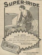 W6951 Super-Iride Rosa - Si entra nell'inverno - Pubblicità 1925 - Advertising