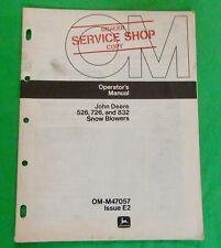 John Deere 526, 726, 832 Snow Blowers Operator's Manual OM-M47057