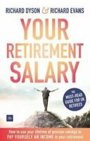 Your Retirement Salary How to use your lifetime of pension savi... 9780857195678