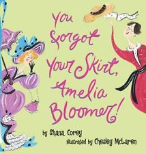 You Forgot Your Skirt, Amelia Bloomer-ExLibrary