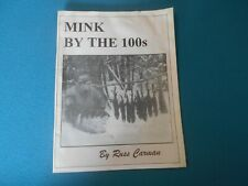 Mink By The 100'S By Russ Carman, Trapping Method Book, Traps, Trapper