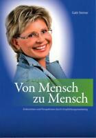 Von Mensch zu Mensch von Gabi Steiner (2014, Taschenbuch)