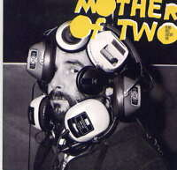 MOTHER OF TWO -  Being nice doesn't pay - CD album - Acetate album