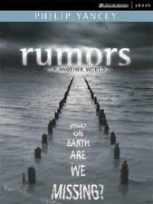 Rumors of Another World: What on Earth are We Missing? Yancey, Philip Hardcover