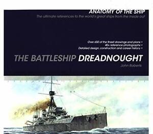 Battleship Dreadnought (Anatomy of The Ship) by Roberts, John (Paperback)