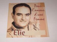 Elie - pour l'amour d'une femme - cd promo 3 titres