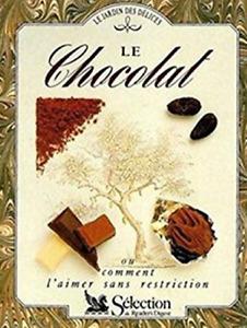 LIVRE - LE JARDIN DES DELICES > LE CHOCOLAT / JILL NORMAN