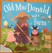 OLD MACDONALD HAD A FARM ~ KATE TOMS ~ NEW PAPERBACK BOOK