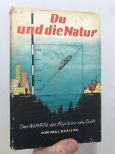 Du und die Natur Von Paul Karlson 1950 Hardcover Deuscher Verlag