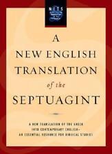 A New English Translation of the Septuagint by Albert Pietersma (editor), Ben...