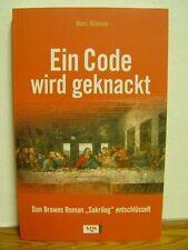 Ein Code wird geknackt - Dan Browns Roman Sakrileg entschlüsselt Hillefeld, Marc