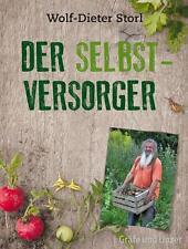 DER SELBSTVERSORGER  ►►►ungelesen ° von Wolf-Dieter Storl ° Gebundene Ausgabe °