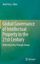 Global Governance des geistigen Eigentums im 21st Jahrhundert: reflektierende Pol,