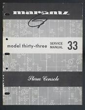 Marantz Modèle Thirty-Three / 33 Original Stéréo Console Manuel de Service