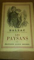 Balzac - Les Paysans - Albin Michel (1950)