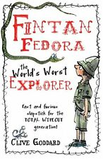 Fintan Fedora: The World's Worst Explorer,Clive Goddard