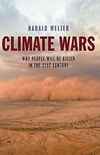 Climate Wars: What People Will Be Killed for in the 21st Century (Hardback or Ca