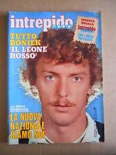 INTREPIDO n°19 1983 Boniek Dino Zoff  Gianni Brera + inserto MOTORI  [G488]