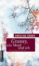 Granny, ein Mord und ich von Angelika Godau (2015)