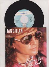 "7"" 1990 ROCK RARE MINT Promo Single - IAN GILLAN Nothing But The Best"