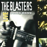 The Blasters - Live: Going Home (2014)  CD  NEW/SEALED  SPEEDYPOST