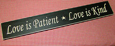 """Rustic Primitive Country wood ENGRAVED sign """"LOVE IS PATIENT LOVE IS KIND & star"""