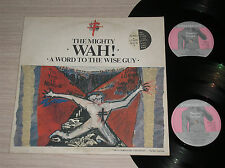 "THE MIGHTY WAH! - A WORD TO THE WISE GUY - LP 33 GIRI + MAXI-SINGLE 12"" UK"