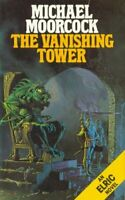 THE VANISHING TOWER (ELRIC SERIES) By MICHAEL MOORc*ck
