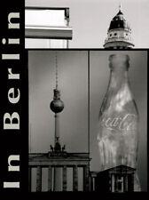 In Berlin di Patrizia Campanella Libro nuovo Immagini di Berlino in tricromia