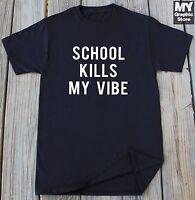 Funny School T Shirt Humor Slogan Gifts for Her Him Birthday Christmas Tee