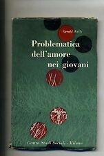 G. Kelly#PROBLEMATICA DELL'AMORE NEI GIOVANI#Centro Studi Sociali Milano 1962