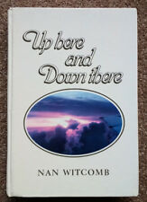 Up Here and Down There by Nan Witcomb - First edition, SIGNED,1986 - Air Hostess