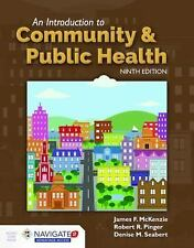 Introduction to Community and Public Health: By McKenzie, James F. Pinger, Ro...