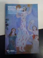 Gabriella Narrativa memoria e identità Il volto femminile d'Israele Mimesis