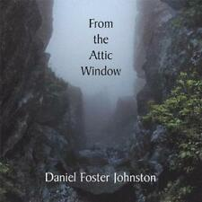 DANIEL FOSTER JOHNSTON  -  FROM THE ATTIC WINDOW - CD, 2006 - SIGNED